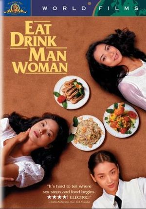 300px Eat Drink Man Woman1 Characters and Culture: the Jewish family in Ang Lees Eat Drink Man Woman