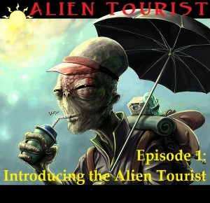 E01 Introducing the Alien Tourist 300x290 E01 Introducing the Alien Tourist