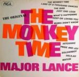 major lance Monkey Time, Major Lance, Pet Clark, and Early Music